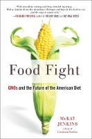 Food Fight: GMOs and the Future of ...