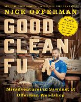 Good Clean Fun: Misadventures in...