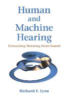 Human and Machine Hearing: Extracting...