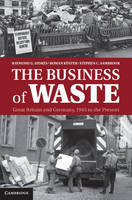 The Business of Waste: Great Britain...