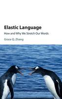 Elastic Language: How and Why We...