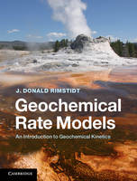 Geochemical Rate Models: An...
