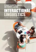 Interactional Linguistics: Studying...