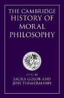 The Cambridge History of Moral...