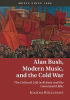 Alan Bush, Modern Music, and the Cold...