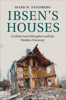 Ibsen's Houses: Architectural ...