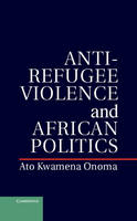 Anti-Refugee Violence and African...