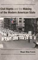 Civil Rights and the Making of the...