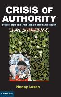 Crisis of Authority: Politics, Trust,...