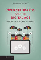 Open Standards and the Digital Age:...