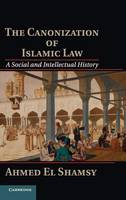 The Canonization of Islamic Law: A...