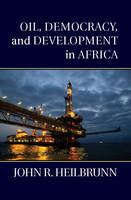 Oil, Democracy, and Development in...