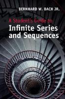 A Student's Guide to Infinite Series...