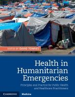 Health in Humanitarian Emergencies:...