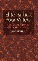Elite Parties, Poor Voters: How ...
