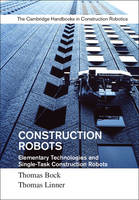 Construction Robots: Volume 3:...