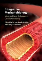 Integrative Mechanobiology: Micro- ...