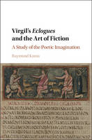 Virgil's Eclogues and the Art of...