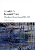 Arvo Part's Resonant Texts: Choral ...