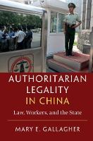 Authoritarian Legality in China: Law,...
