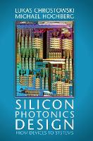 Silicon Photonics Design: From ...