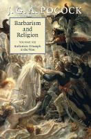 Barbarism and Religion: Volume 6:...