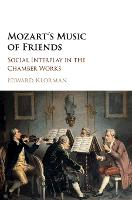 Mozart's Music of Friends: Social...