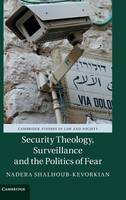 Security Theology, Surveillance and...