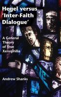 Hegel versus 'Inter-Faith Dialogue': ...