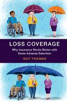 Loss Coverage: Why Insurance Works...