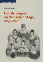 Female Singers on the French Stage,...