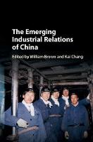 The Emerging Industrial Relations of...