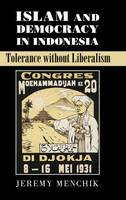 Islam and Democracy in Indonesia:...