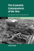 The Economic Consequences of the War:...