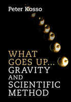What Goes Up... Gravity and ...