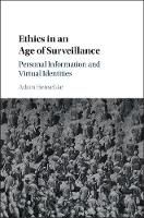 Ethics in an Age of Surveillance:...