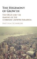 The Hegemony of Growth: The OECD and...
