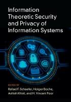 Information Theoretic Security and...
