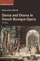 Dance and Drama in French Baroque...