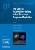 The General Assembly of Galaxy Halos...
