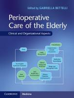Perioperative Care of the Elderly:...