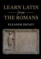Learn Latin from the Romans: A...