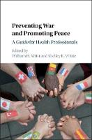 Preventing War and Promoting Peace: A...