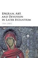Epigram, Art, and Devotion in Later...