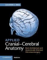 Applied Cranial-Cerebral Anatomy:...