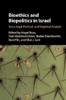 Bioethics and Biopolitics in Israel:...