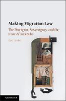 Making Migration Law: The Foreigner,...