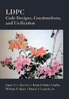 LDPC Code Designs, Constructions, and...