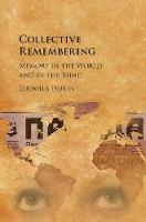 Collective Remembering: Memory in the...