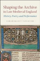 Shaping the Archive in Late Medieval...